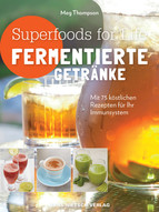 Superfoods for Life - Fermentierte Getränke